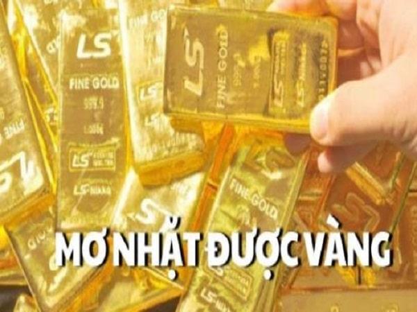 Mơ thấy nhặt được vàng có điềm báo gì và đánh số nào?