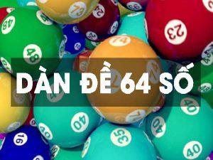 Dàn đề 64 số là gì, phương pháp soi dàn đề đánh quanh năm